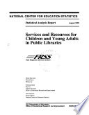Services And Resources For Children And Young Adults In Public Libraries Book PDF