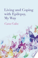 Living and Coping with Epilepsy  My Way