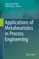 Applications of Metaheuristics in Process Engineering