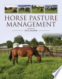 Horse Pasture Management Book