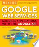 Mining GoogleWeb Services