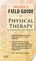 Mosby s Field Guide to Physical Therapy