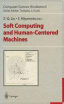 Soft Computing and Human Centered Machines