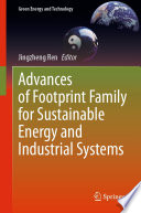 Advances of Footprint Family for Sustainable Energy and Industrial Systems Book