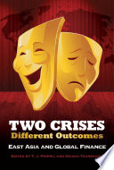 Two Crises  Different Outcomes