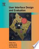 """User Interface Design and Evaluation"" by Debbie Stone, Caroline Jarrett, Mark Woodroffe, Shailey Minocha"