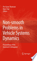 Non smooth Problems in Vehicle Systems Dynamics Book