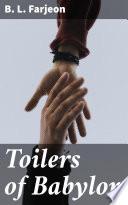Toilers of Babylon
