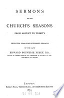 Sermons for the Church s season from Advent to Trinity  selected  by R F  Wilson   Book