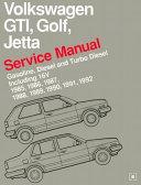 Volkswagen GTI Golf-Jetta Service Manual, 1985-1992