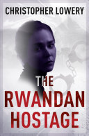 The Rwandan Hostage