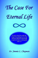 The Case For Eternal Life