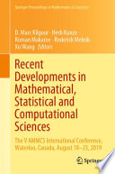 Recent Developments in Mathematical  Statistical and Computational Sciences