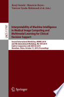 Interpretability of Machine Intelligence in Medical Image Computing and Multimodal Learning for Clinical Decision Support