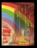 The Big Book of Oz  Volume 1  The Oz Series