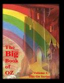 The Big Book of Oz  Volume 1  The Oz Series