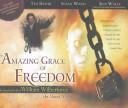 The Amazing Grace of Freedom