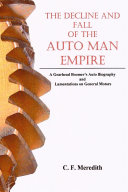 Decline and Fall of the Auto Man Empire