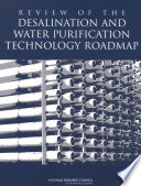 Review Of The Desalination And Water Purification Technology Roadmap Book PDF