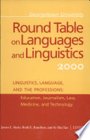 Georgetown University Round Table on Languages and Linguistics  GURT  2000  Linguistics  Language  and the Professions