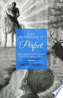 Life According to Perfect