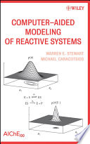 Computer Aided Modeling of Reactive Systems