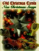 Old Christmas Carols  New Christmas Songs