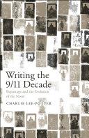 Writing the 9/11 Decade Pdf/ePub eBook