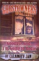 Goodbye God, I'm Going to Bodie ebook