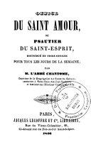 Office du Saint Amour, ou Psautier du Saint-Esprit, distribué en trois offices pour tous les jours de la semaine