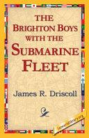 The Brighton Boys with the Submarine Fleet