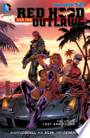 Red Hood and the Outlaws Vol  6  Lost and Found Book PDF