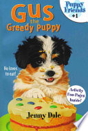 Gus the Greedy Puppy Book