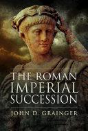 The Roman Imperial Succession
