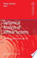 Dynamical Analysis of Vehicle Systems