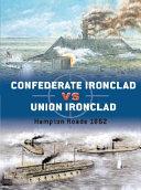 Confederate Ironclad Vs. Union Ironclad