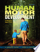 """Human Motor Development: A Lifespan Approach"" by V. Gregory Payne, Larry D. Isaacs"