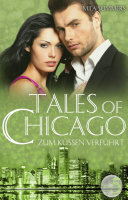 Zum Küssen verführt (Tales of Chicago 5)