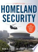 Homeland Security  A Complete Guide 2 E