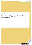 Value Stream Mapping  A Case Study of ThyssenKrupp