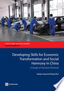 Developing Skills for Economic Transformation and Social Harmony in China Book