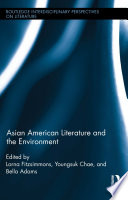 Asian American Literature and the Environment