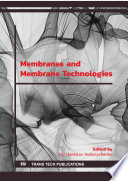 Membranes and Membrane Technologies Book