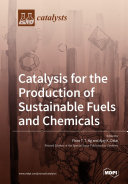 Catalysis For The Production Of Sustainable Fuels And Chemicals