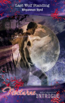 Last Wolf Standing  Mills   Boon Intrigue   Nocturne  Book 23