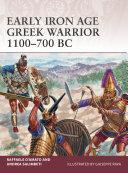 Early Iron Age Greek Warrior 1100Â?700 BC