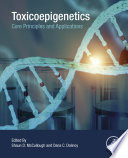Toxicoepigenetics Book