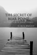 The Secret of Bear Point