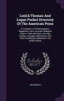 Lord And Thomas And Logan Pocket Directory Of The American Press
