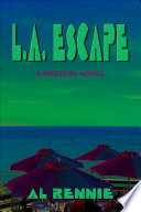 Read Online L A Escape For Free